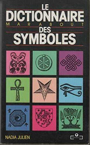 Le dictionnaire marabout des symboles (Esoterisme)