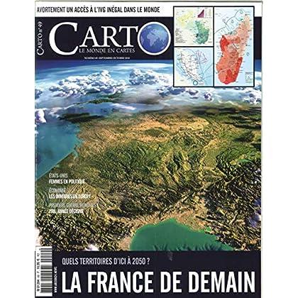 Carto N 49 la France de Demain - Septembre/Octobre 2018