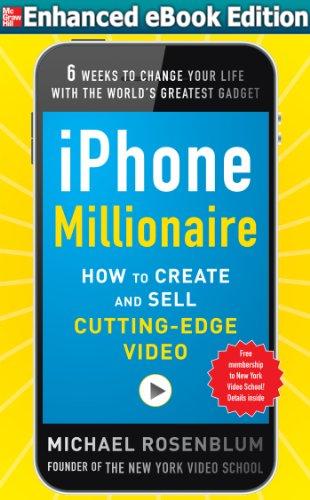 iPhone Millionaire (ENHANCED EBOOK) (English Edition)