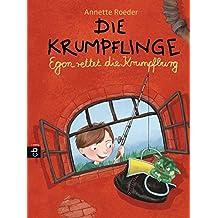 Die Krumpflinge - Egon rettet die Krumpfburg (Die Krumpflinge-Reihe, Band 5)