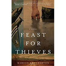 Feast for Thieves: A Rowdy Slater Novel by Marcus Brotherton (2014-09-01)