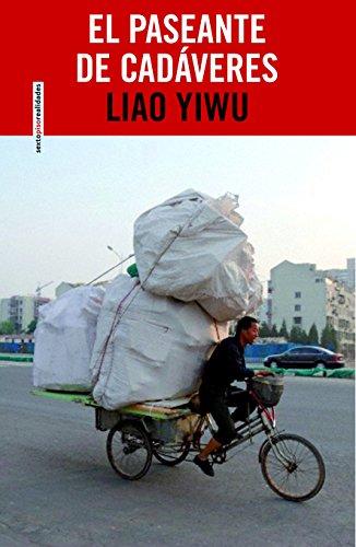 El paseante de cadáveres: Retratos de la China profunda (Realidades)