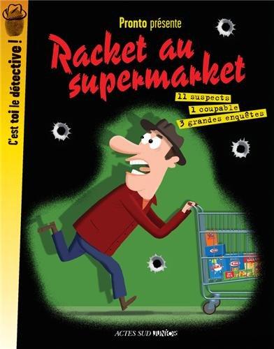 Racket au supermarket par Pronto