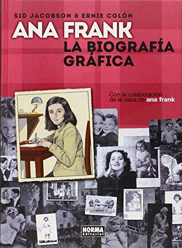 Ana Frank. La biografía gráfica (Comic Europeo (norma)) por Sid Jacobson y Ernie Colón