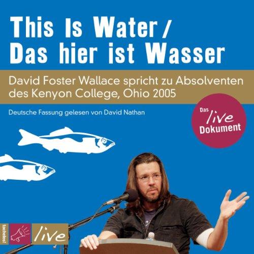 Buchseite und Rezensionen zu 'This Is Water / Das hier ist Wasser' von David Foster Wallace