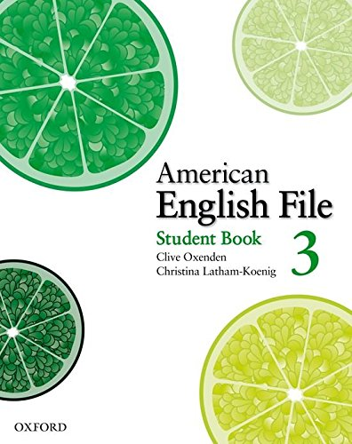 American English File Level 3: Student's Book with Online Skills Practice (American English File First Edition)
