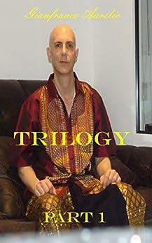 Trilogy: Part 1 by [Aurilio, Gianfranco]
