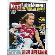 AFFICHE DE PRESSE [No 2870] du 19/05/2004 - AMELIE MAURESMO A LA VEILLE DE ROLAND-GARROS - MARIAGES - PRINTEMPS ROYAL - L'ESPAGNE ET LE DANEMARK - LE JOUR J - LAMERE DES BATAILLES - DEBARQUEMENT - CANNES.