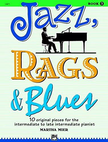 Jazz, Rags & Blues book 3 por Martha Mier
