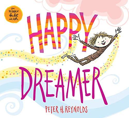 Happy Dreamer por Peter H. Reynolds