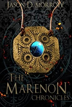 The Marenon Chronicles: Books 1, 2, & 3 (English Edition) von [Morrow, Jason D.]