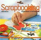 Scrapbooking : Inspiration et techniques
