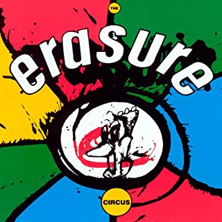 The Circus by Erasure (B0000242KQ) | Amazon Products