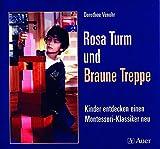 Rosa Turm und Braune Treppe: Kinder entdecken einen Montessori-Klassiker neu (1. Klasse/Vorschule)