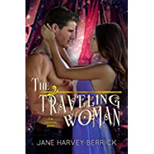 The Traveling Woman (The Traveling Series #2) (English Edition)
