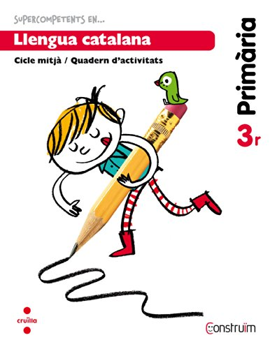 Supercompetents... en Llengua catalana. 3 Primària. Construïm. Quadern - 9788466134637