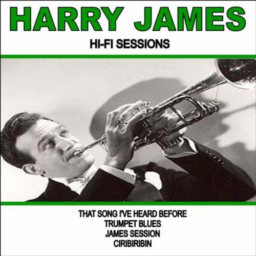Harry James:Hi-Fi Sessions (Harry James Hifi)
