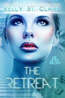 The Retreat (The After Trilogy Book 1) (English Edition)