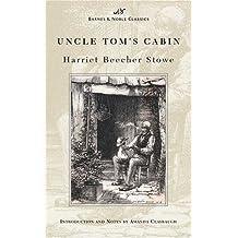 Uncle Tom's Cabin (Barnes & Noble Classics Series) by Harriet Beecher Stowe (2003-07-01)