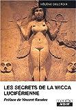 Les secrets de la wicca luciferienne