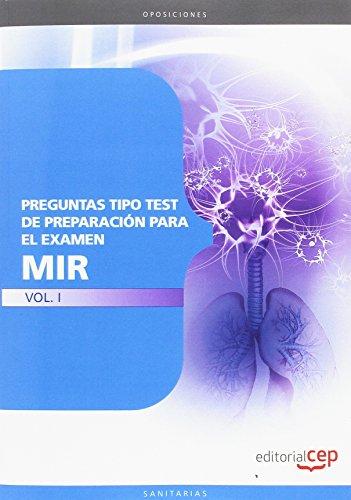 Preguntas Tipo Test de Preparación para el Examen MIR Vol. I. (Colección 1189)