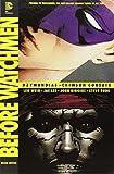 Before Watchmen: Ozymandias/Crimson Corsair (Beyond Watchmen) by Len Wein (2013-07-02)