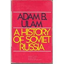 A History of Soviet Russia by Adam Bruno Ulam (1976-04-03)