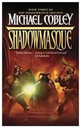 Shadowmasque