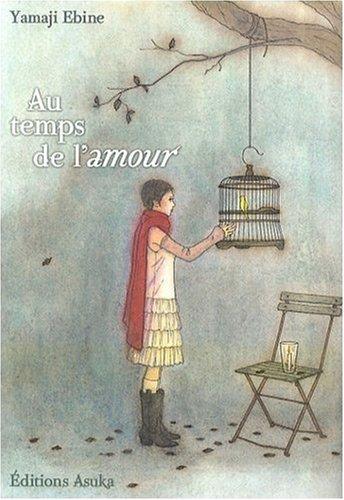 Au temps de l'amour par EBINE Yamaji