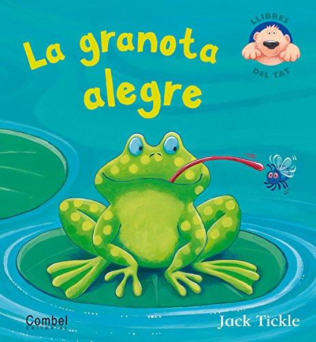 La granota alegre ### La granota alegre Dos nous títols de la col·lecció «Llibres del tat»; les pàgines desplegables de L'ós enfeinat ens mostraran els animals de la selva, i entre els pop-ups de La granota alegre hi descobrirem els animalons que viu...
