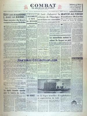 combat-no-2817-du-24-07-1953-7-ans-d-39-illusions-dans-la-riziere-par-fabiani-il-faut-elaborer-la-reforme-de-l-39-enseignement-dans-son-ensemble-declare-forestier-match-au-finish-eisenhower-mac-carthy-italie-les-monarchistes-mettent-le-cabinet-de-gasperi-en-peril-air-france-augmentation-du-trafic-apres-l-39-acquittement-nouailhetas-les-deputes-demandent-reparation-pour-les-familles-des-fusilles