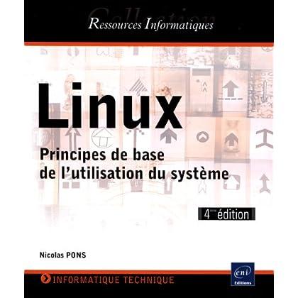 Linux - Principes de base de l'utilisation du système [4e édition]
