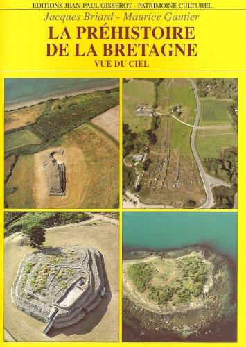 La préhistoire de la Bretagne et son lo...