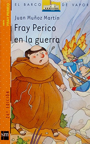 Fray Perico en la guerra (Barco de Vapor Naranja) por Juan Muñoz Martín