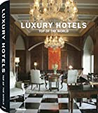 Luxury Hotels Top of the World (Luxury)