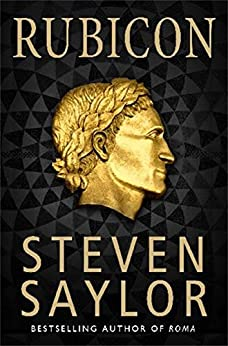 Rubicon (Gordianus the Finder Book 7) by [Saylor, Steven]