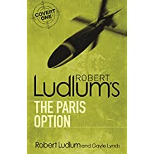 Robert Ludlum's The Paris Option (Covert-One)