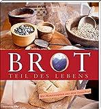 Brot - Teil des Lebens