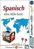 ASSiMiL Selbstlernkurs für Deutsche / Assimil Spanisch ohne Mühe heute: Lehrbuch + 4 Audio-CDs + 1 mp3-CD ‒ Niveau A1‒B2