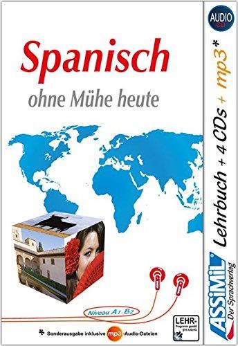ASSiMiL Selbstlernkurs für Deutsche / Assimil Spanisch ohne Mühe heute: Lehrbuch + 4 Audio-CDs + 1...