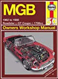 MGB Owners Workshop Manual (Haynes Owners Workshop Manual)