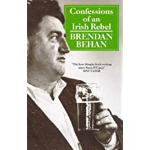 Confessions Of An Irish Rebel (Arena Books)