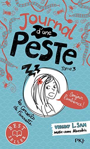 Journal d'une peste - tome 03 : Bonjour l'ambiance ! (3) par Virginy L. SAM