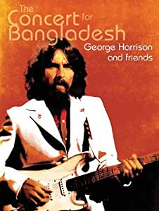 George Harrison and friends : Concert for Bangladesh