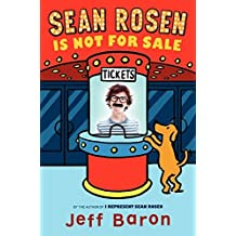 Sean Rosen Is Not for Sale by Jeff Baron (2014-03-18)