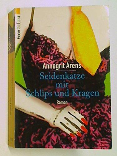 Preisvergleich Produktbild Seidenkatze mit Schlips und Kragen : Roman. Econ & List 27590 , 9783612275905