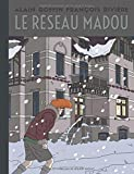 Le Réseau Madou - tome 0 - Réseau Madou (Le) ...