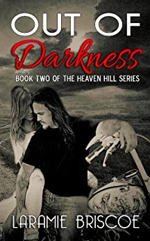 Out of Darkness (Heaven Hill Book 2) by [Briscoe, Laramie]