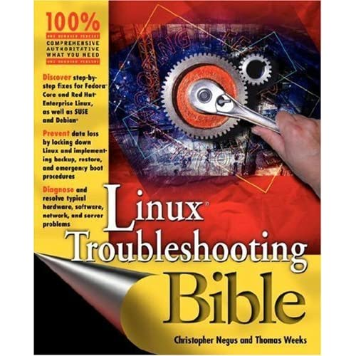 Linux Troubleshooting Bible by Christopher Negus (2004-07-30)