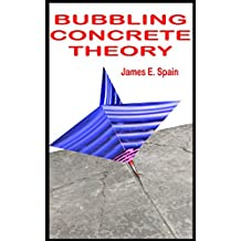 Bubbling Concrete Theory (English Edition)
